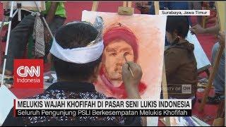 Video Melukis Wajah Khofifah di Pasar Seni Lukis Indonesia MP3, 3GP, MP4, WEBM, AVI, FLV Oktober 2018