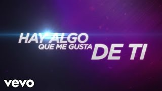 Wisin & Yandel - Algo Me Gusta De Ti (feat. Chris Brown & T-Pain) (Lyric Video)