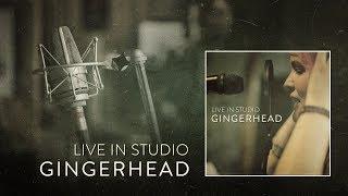 Video GINGERHEAD - Live in Studio [album teaser]