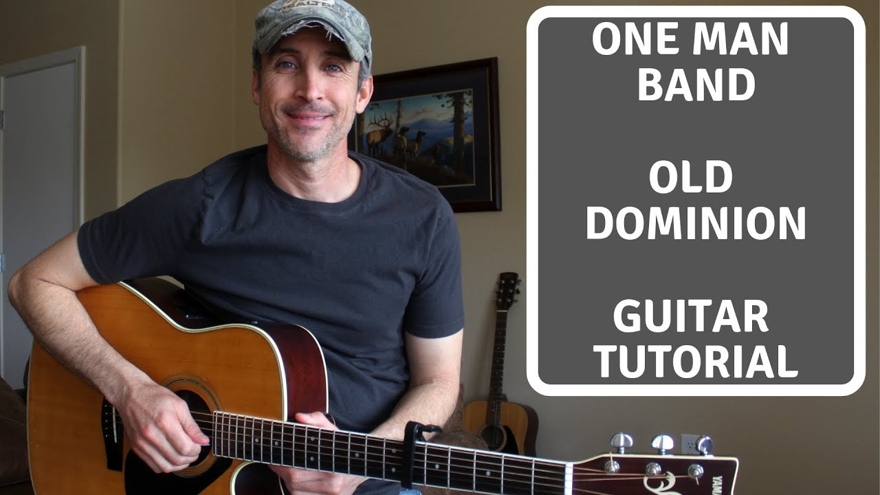 One Man Band – Old Dominion | Acoustic Guitar Cover