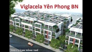 Dự án Viglacela Yên Phong Bắc Ninh