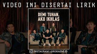 Video Armada ft Ifan Seventeen - Demi Tuhan Aku Ikhlas (Unofficial Lyric Video) MP3, 3GP, MP4, WEBM, AVI, FLV Februari 2019
