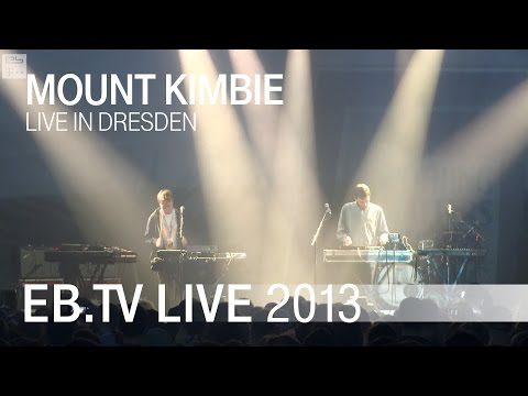 mount kimbie - Watch MOUNT KIMBIE perform