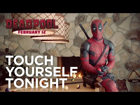 Deadpool Urges You to Touch Yourself Tonight