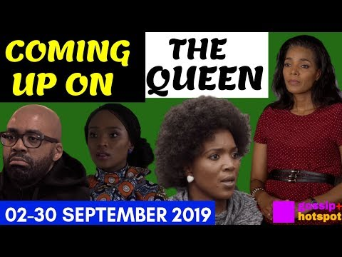 Coming Up On The Queen 02-30 September 2019 [Shocking]