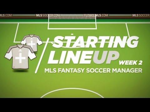 Starting Lineup: MLS Fantasy Week 2