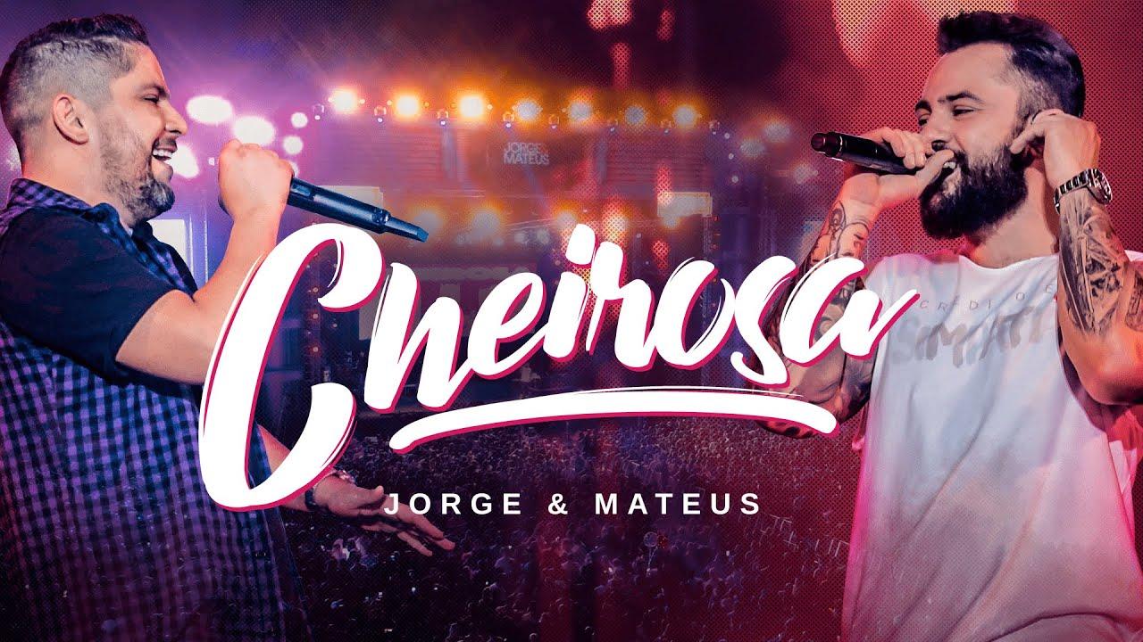 Jorge & Mateus - Cheirosa