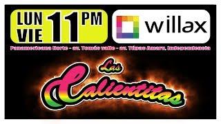 Calienta tus noches con Las Calientitas, de lunes a viernes a la 11:00 pm por Willax Televisión. Puede ver más videos y nuestra transmisión en vivo en http://willax.tvFacebook.com/willaxtvtwitter.com/willaxtv