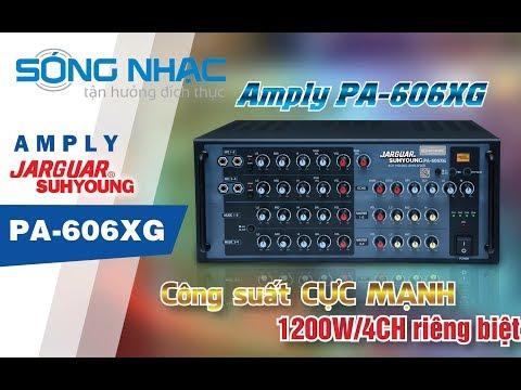 Giới thiệu Amply 4 kênh Jarguar PA-606XG do Sóng Nhạc phân phối độc quyền
