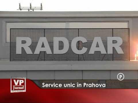 Service unic în Prahova