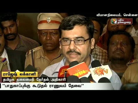 Has-sought-additional-security-forces-for-Tamil-Nadu-polls-Rajesh-Lakhoni