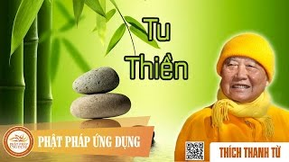 Tu Thiền - Thầy Thích Thanh Từ