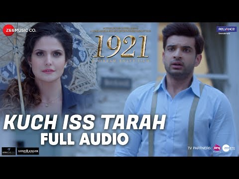 Kuch Iss Tarah - Full Audio | 1921 | Zareen Khan &