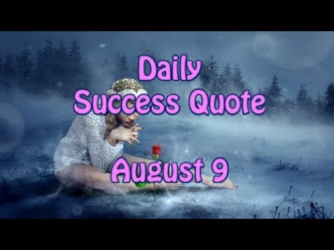 Daily Success Quote August 9  Motivational Quotes for Success in Life