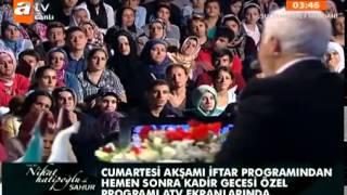 Nihat Hatipoğlu - Hz. İbrahim (as) Ve Hz. İsmail (as)'ın Hayatı - Sahur - 03.08.2013