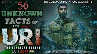 Video 56 UNKNOWN FACTS of URI - THE SURGICAL STRIKE   Vicky Kaushal   Yami Gautam   Official teaser 2019 MP3, 3GP, MP4, WEBM, AVI, FLV Desember 2018
