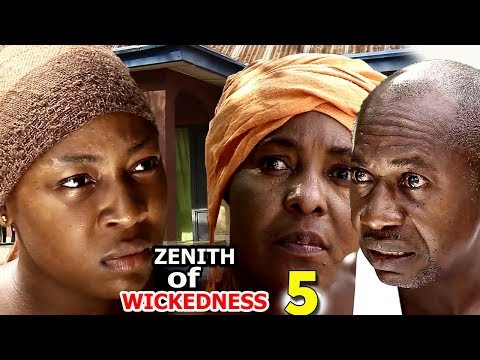 Zenith Of Wickedness Season 5 - 2018 Latest Nigerian Nollywood Movie | HD YouTube Films
