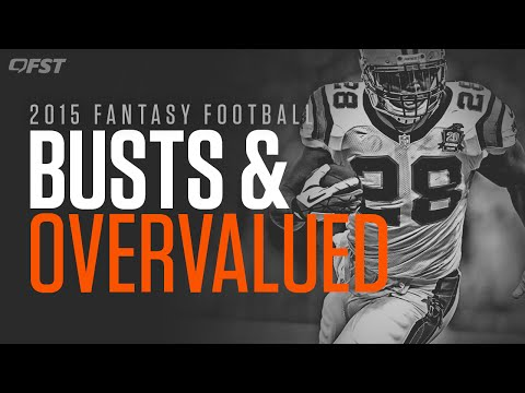 2015 Fantasy Football Busts and Overvalued thumbnail