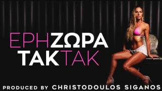 Eri Zora - Τακ Τακ I Eri Zora