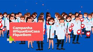 Campanha #FiqueEmCasaFiqueBem