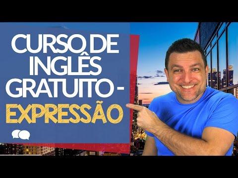 Curso de Ingles gratis - Dicas de Ingles - Expressoes em Ingles
