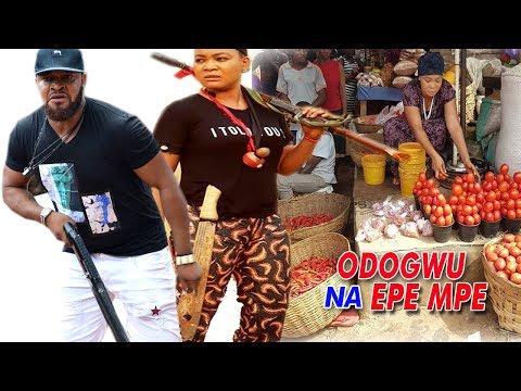 Odogwu Na Epe Mpe 1 - 2018 Latest Nigerian Nollywood Igbo Movie Full HD