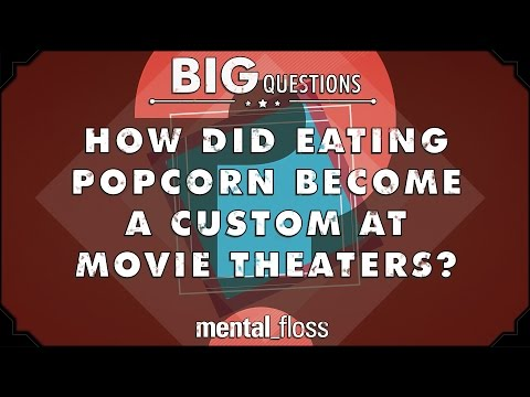 How did eating popcorn become a custom at movie theaters?  - Big Questions - (Ep. 213)