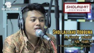 Video Shollallahu Robbuna - M.Firman Achsani ('Ala Maak) MP3, 3GP, MP4, WEBM, AVI, FLV Desember 2017
