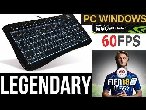 Fifa 18 With Keyboard On Legendary (60 Fps)