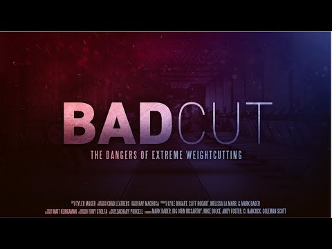 Bad Cut: The Dangers of Extreme Weight Cutting (Trailer)