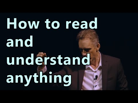 Dr. Jordan Peterson - How to read and understand anything