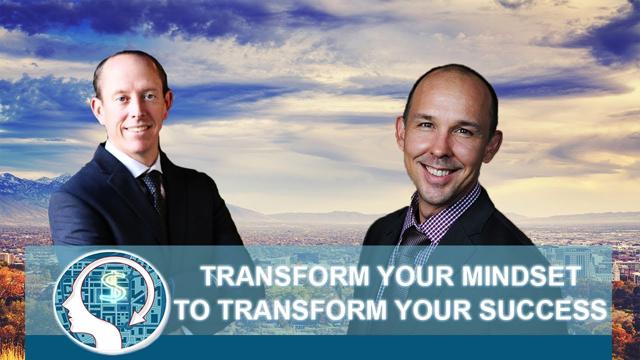 Transform Your Mindset to Transform Your Success