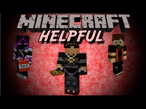 helpful - My god, how are we so helpful, the world can't even comprehend our helpfulness. Follow me on twitter and twitch.tv http://www.twitch.tv/skydoesminecraft/ htt...