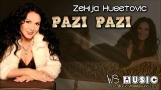 Zekija Husetovic - Pazi Pazi