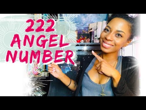 222 Angel Number 🌟✨- What Your Angels Are Telling You...!