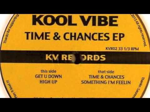 Kool Vibe - Get U Down - KV Records 2013