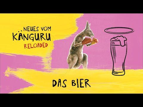 Das Bier   Neues vom Känguru reloaded mit Marc-Uwe Kling