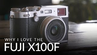 Video Why I LOVE the Fujifilm X100F MP3, 3GP, MP4, WEBM, AVI, FLV Juli 2018