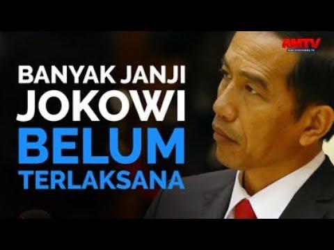 Banyak Janji Jokowi Belum Terlaksana
