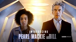 Subscribe now for more Doctor Who: http://bit.ly/1aP6Fo9 The new Doctor Who companion is finally revealed - Introducing Pearl Mackie as Bill. The Doctor (Pet...