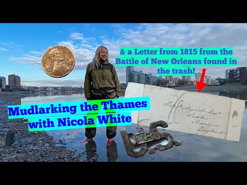 Mudlarking the River Thames & An old letter from the Battle of New Orleans found in the trash!