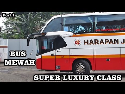 Naik SUPER LUXURY CLASS Po Harapan Jaya ( Part 1 ) видео