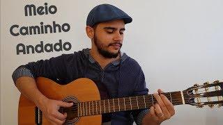 image of Meio Caminho Andado - Enzo Rabelo (Carlos Cotrim cover)