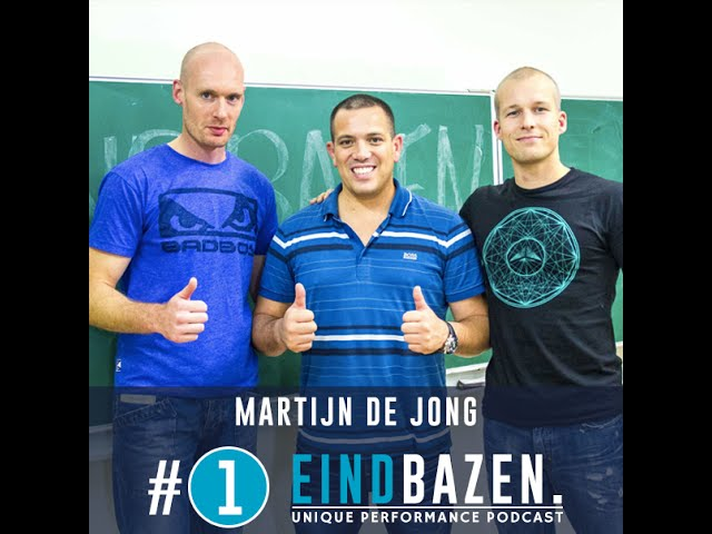 Eindbazen podcast #1: Martijn de Jong - Mixed Martial Arts Coach & Trainer