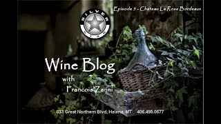 Silverstar Wine Blog Ep 5 - Chateau La Rose Bordeaux