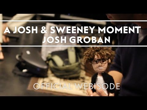 Josh Groban - A Moment With Josh & Sweeney [Extras]