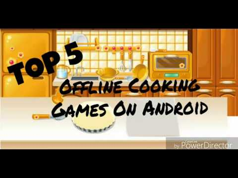 Top 5 - Offline Cooking Games On Android/IOS