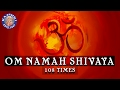 Om Namah Shivaya Chanting 108 Times | Mahashivratri Special | Chants For Peace And Meditation