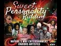 Download Lagu Sweet Personality Riddim Mix {Nature's Way Ent} [Reggae] @Maticalise Mp3 Free