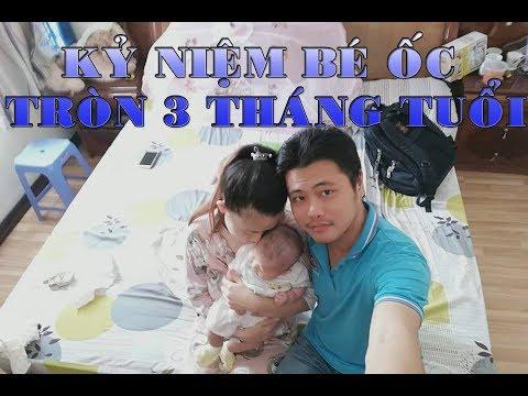 Kỷ Niệm 3 Tháng Thiên Thần ỐC Của Ba Tiến Phạm - Thoa Trần